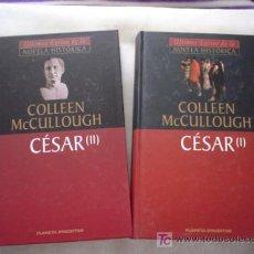 Libros de segunda mano: MCCULLOUGH, COLLEEN: CESAR (2 VOLS.). Lote 19967616