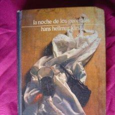 Libros de segunda mano: LA NOCHE DE LOS GENERALES - HANS HELLMUT KIRST. Lote 5428027