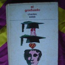Libros de segunda mano: EL GRADUADO - CHARLES WEBB. Lote 25689601