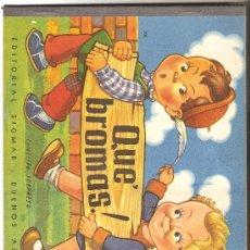 Libros de segunda mano: QUE BROMAS ( CUENTO INFANTIL ). Lote 9267142