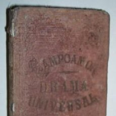 Libros de segunda mano: EL DRAMA UNIVERSAL - RAMON DE CAMPOAMOR - AÑO 1873. Lote 26730451