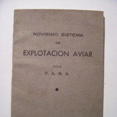 Libros de segunda mano: MINI LIBRO: NOVISIMO SISTEMA DE EXPLOTACION AVIAR ,POR P.A.M.A., ZAMORA 1949. Lote 20348479