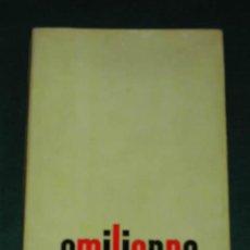 Libros de segunda mano: EMILIENNE, DE CLAUDE DES OLBES - 1A.EDICIÓN 1968 LE TERRAIN VAGUE. Lote 6380572