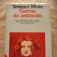 Libros de segunda mano: GARRAS DE ASTRACAN - TERENCI MOIX.. Lote 23792460