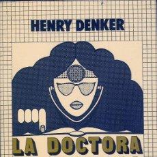 Libros de segunda mano: LA DOCTORA DIAGNOSTICA. HENRY DENKER, 1979. Lote 21329141