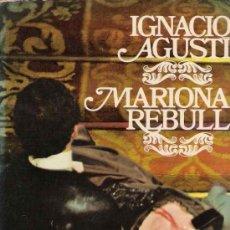 Libros de segunda mano: MARIONA REBULL/ IGNACIO AGUSTÍ.. Lote 22888526