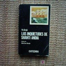Libros de segunda mano: PIO BAROJA. LAS INQUIETUDES DE SHANTI ANDIA. EDICIÓN DE JULIO CARO BAROJA. 1978. . Lote 4150751