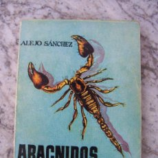 Libros de segunda mano: MINI LIBRO: ARACNIDOS, ESCORPIONES Y ACAROS POR ALEJO SANCHEZ, EDICIONES G.P. BARCELONA, 1958. Lote 20329695