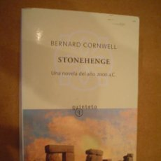 Libros de segunda mano: CORNWELL, BERNARD: STONEHENGE (UNA NOVELA DEL AÑO 2000 A C.). Lote 11703508