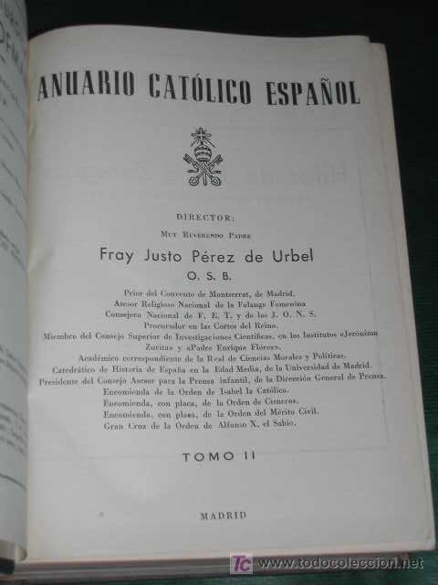 ANUARIO CATÓLICO ESPAÑOL VOLÚMEN II - FRAY JUSTO PEREZ DE URBEL (Libros de Segunda Mano - Historia - Otros)