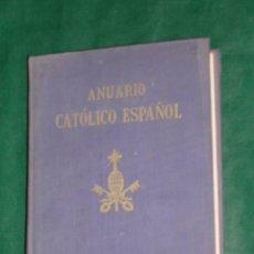 Libros de segunda mano: ANUARIO CATÓLICO ESPAÑOL VOLÚMEN V - FRAY JUSTO PEREZ DE URBEL (1962). Lote 16846939