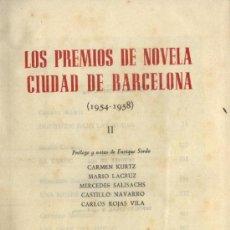 Libros de segunda mano: LOS PREMIOS DE NOVELA CIUDAD DE BARCELONA. 1954-1958. TOMO II (A/ PI- 106). Lote 3424640