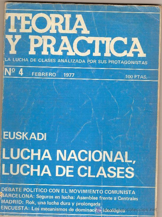 EUSKADI : LUCHA NACIONAL, LUCHA DE CLASES. TEORIA Y PRACTICA Nº 4. FEBRERO, 1977. 22 X 17 CM. 98 P. (Libros de Segunda Mano - Historia - Otros)