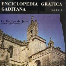 Libros de segunda mano: LA CARTUJA DE JEREZ A-JER-0014,4. Lote 3385595