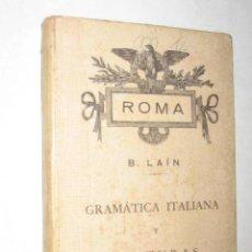 Libros de segunda mano: GRAMÁTICA ITALIANA Y LECTURAS, POR BASILIO LAÍN. 1940 ?. Lote 22652914