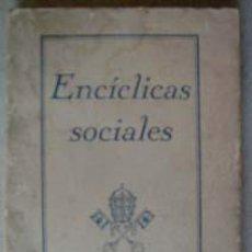 Libros de segunda mano: ENCICLICAS SOCIALES.. Lote 9415466