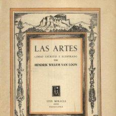 Libros de segunda mano: LAS ARTES. LIBRO ESCRITO E ILUSTRADO (A/ ART- 094). Lote 3856619