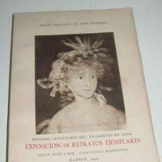 Libros de segunda mano: ANTIGUO CATALOGO DE LA EXPOSICIÓN DE RETRATOS EJEMPLARES SIGLOS XVIII, XIX - MUSEO NACIONAL DE ARTE . Lote 19255381