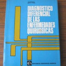 Libros de segunda mano: DIAGNOSTICO DE LAS ENFERMEDADES QUIRURGICAS ...1970. Lote 14984259