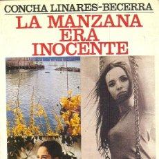 Libros de segunda mano: LA MANZANA ERA INOCENTE. CONCHA LINARES-BECERRA, 1984. Lote 21586603