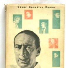 Libros de segunda mano: LAS PALABRAS QUEDAN DE CÉSAR GONZÁLEZ RUANO EDITORIAL AFRODISIO AGUADO 1957. Lote 115565502
