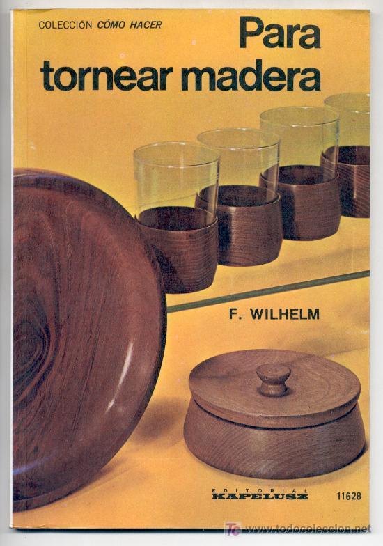Para Tornear Madera F Wilhelm Carpinter A Comprar
