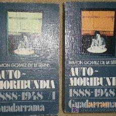 Libros de segunda mano: AUTOMORIBUNDIA. MEMORIAS DE RAMÓN GOMEZ DE LA SERNA (SOLO EL TOMO 2).. Lote 139994929