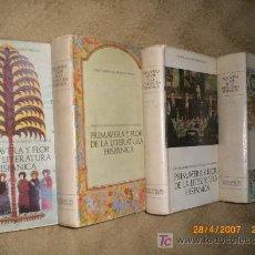 Libros de segunda mano: PRIMAVERA Y FLOR DE LA LITERATURA HISPÁNICA (4 TOMOS) . Lote 20665835