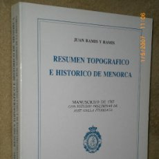 Libros de segunda mano: RESUMEN TOPOGRÁFICO E HISTÓRICO DE MENORCA.-. Lote 27453685