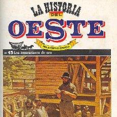 Libros de segunda mano: LA HISTORIA DEL OESTE Nº 43 EDICIONES PICAZO. Lote 4937550