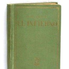 Libros de segunda mano: EL INFIERNO DE HENRI BARBUSSE AÑOS 40 EDITORIAL PROMETEO. Lote 109271787