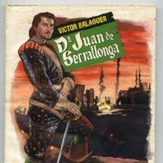 Libros de segunda mano: COLECCION POPÙLAR LITERARIA, VICTOR BALAGUER, D. JUAN DE SERRALLONGA. Lote 14697978