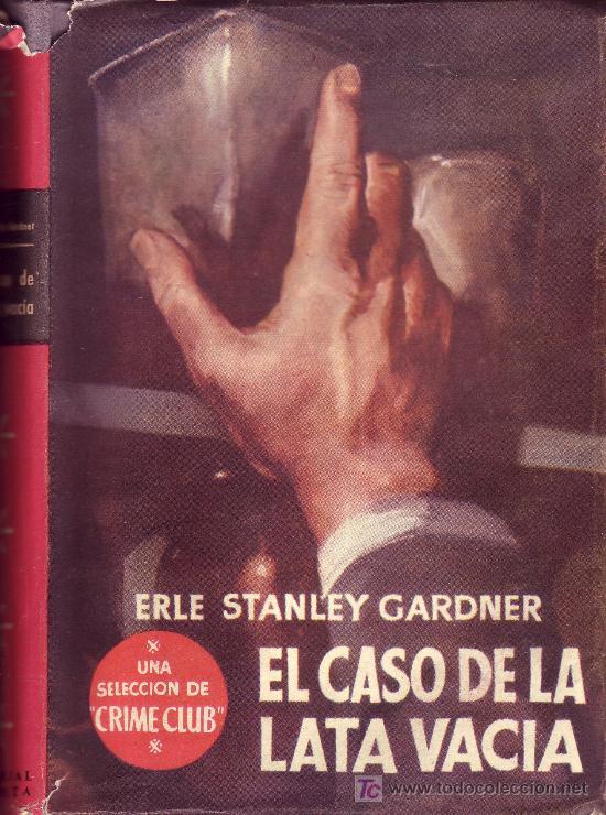 SELECCION DE CRIME CLUB. EL CASO DE LA LATA VACIA. (Libros de Segunda Mano (posteriores a 1936) - Literatura - Otros)
