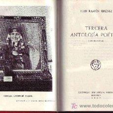Libros de segunda mano: TERCERA ANTOLOGIA POETICA (1898-1953) JUANRAMON JIMENEZ. Lote 24193828