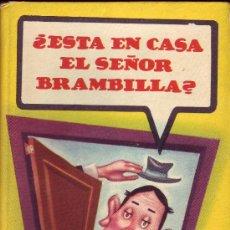 Libros de segunda mano: ESTA EN CASA EL SEÑOR BRAMBILLAS? . Lote 20438452