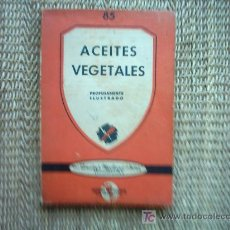 ACEITES VEGETALES OBTENCIÓN-REFINACIÓN-PROPIEDADES-USOS. CHARLES J. WINTON. 1947. ILUSTRADO.