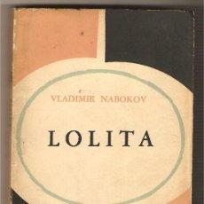 Libros de segunda mano: LOLITA .-VLADIMIR NABOKOV. Lote 27459159