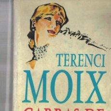 Libros de segunda mano: TERENCI MOIX - GARRAS DE ASTRACAN . Lote 26721460