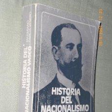 Libros de segunda mano: HISTORIA DEL NACIONALISMO VASCO.. Lote 16141275