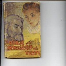 Libros de segunda mano: EL MONJE DEL MONASTERIO DE YUSTE. Lote 15771095