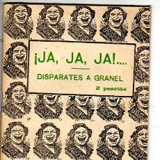 Libros de segunda mano: ¡JA, JA, JA!... DISPARATES A GRANEL - RECOPILADOS POR FELIPE PÉREZ CAPO. Lote 21889989