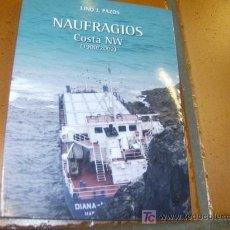 Libros de segunda mano: NAUFRAGIOS EN LA COSTA NW DE ESPAÑA - LINO PAZOS - GALICIA - ED. DAMARE 2003 + INFO. Lote 176055435
