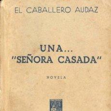 Libros de segunda mano: UNA......SEÑORA CASADA. Lote 21298151
