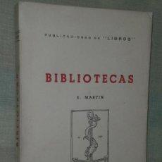 Libros de segunda mano: BIBLIOTECAS. PUBLICACIONES DE LIBROS.. Lote 26147530
