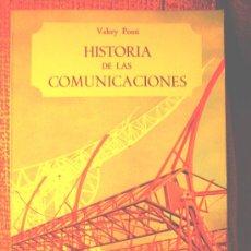 Libros de segunda mano: HISTORIA DE LAS COMUNICACIONES, VALERI PONTI. SALVAT, 1965. C/NUMEROSAS FOTOGRAFIAS Y DIBUJOS.. Lote 27415241