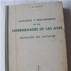 Libri di seconda mano: CUIDADOS Y TRATAMIENTOS DE LAS ENFERMEDADES DE LAS AVES PRONTURARIO DEL AGRICULTOR. Lote 11040190