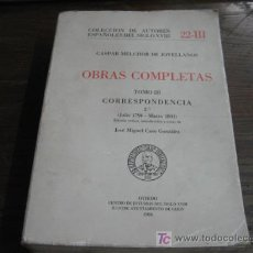 Libros de segunda mano: OBRAS COMPLETAS GASPAR MELCHOR DE JOVELLANOS TOMO III CORRESPONDENCIA 1986. Lote 5255809