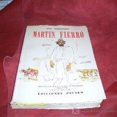 Libros de segunda mano: MARTIN FIERRO EL GAUCHO. Lote 5271482