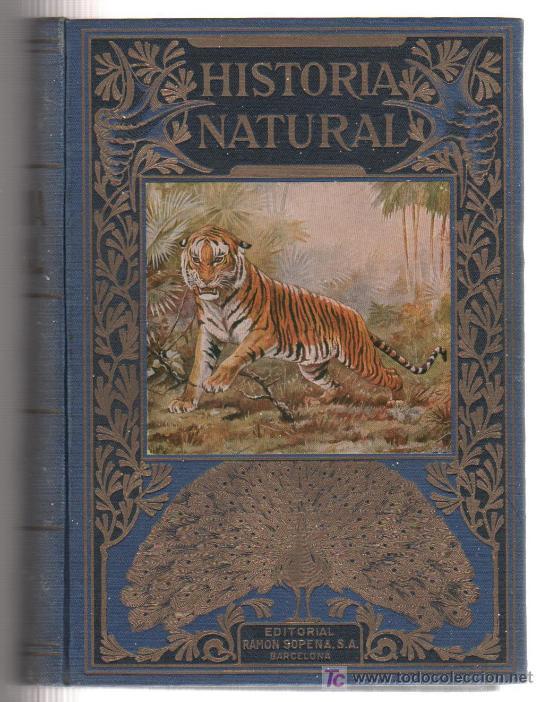 LIBRO HISTORIA NATURAL DE LA EDITORIAL RAMON SOPENA DE BARCELONA DE 1940 (Libros de Segunda Mano - Historia - Otros)