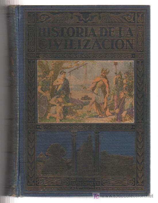 LIBRO HISTORIA DE LA CIVILIZACION EDITORIAL RAMON SOPENA DE BARCELONA (Libros de Segunda Mano - Historia - Otros)